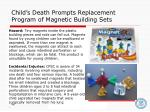 child s death prompts replacement program of magnetic building sets