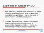 examples of recalls by dcp