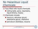 no hazardous liquid chemicals
