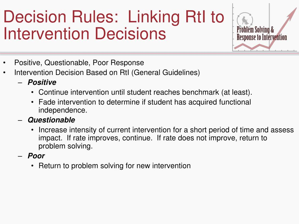 Decision Rules:  Linking RtI to Intervention Decisions