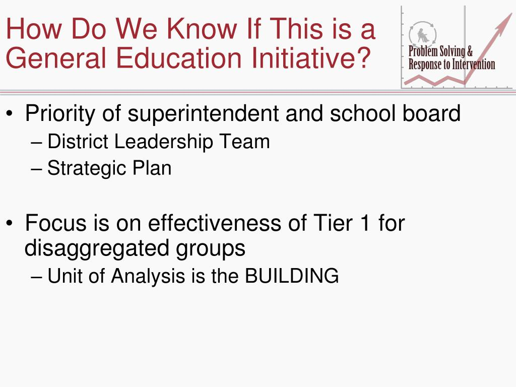 How Do We Know If This is a General Education Initiative?