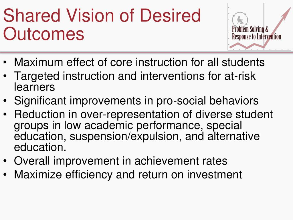 Shared Vision of Desired Outcomes