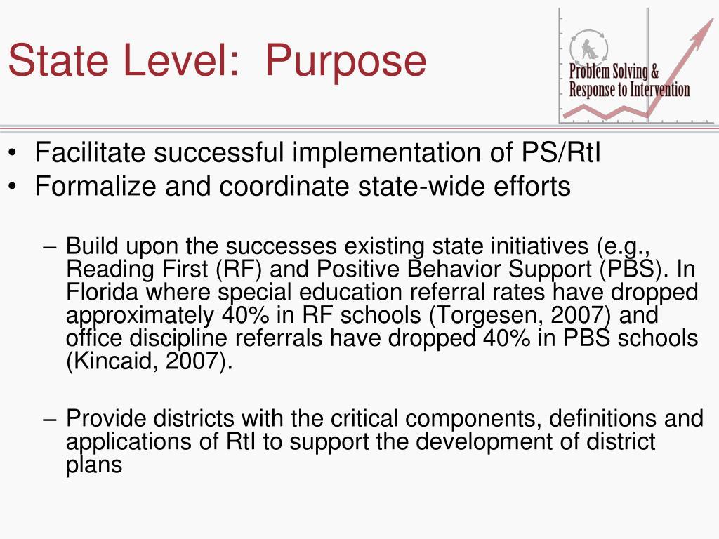 State Level:  Purpose