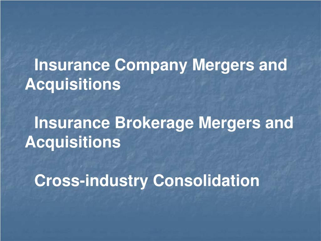 Insurance Company Mergers and Acquisitions