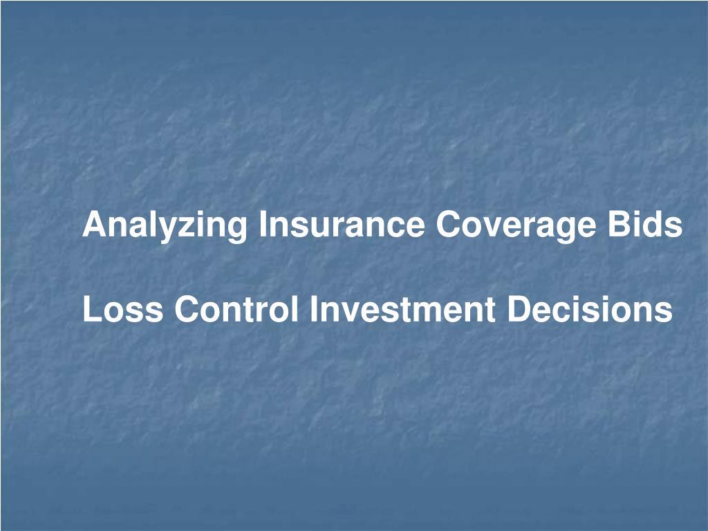 Analyzing Insurance Coverage Bids