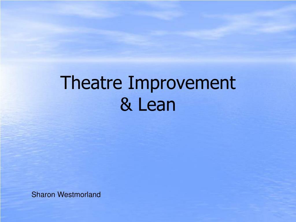theatre improvement lean