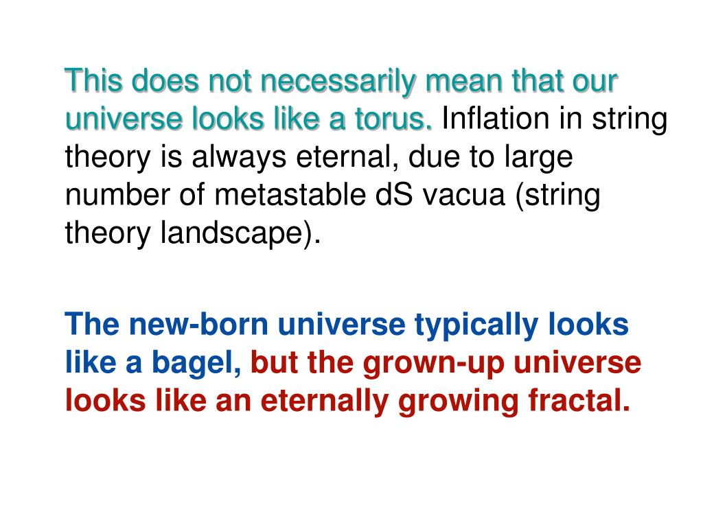 This does not necessarily mean that our universe looks like a torus.