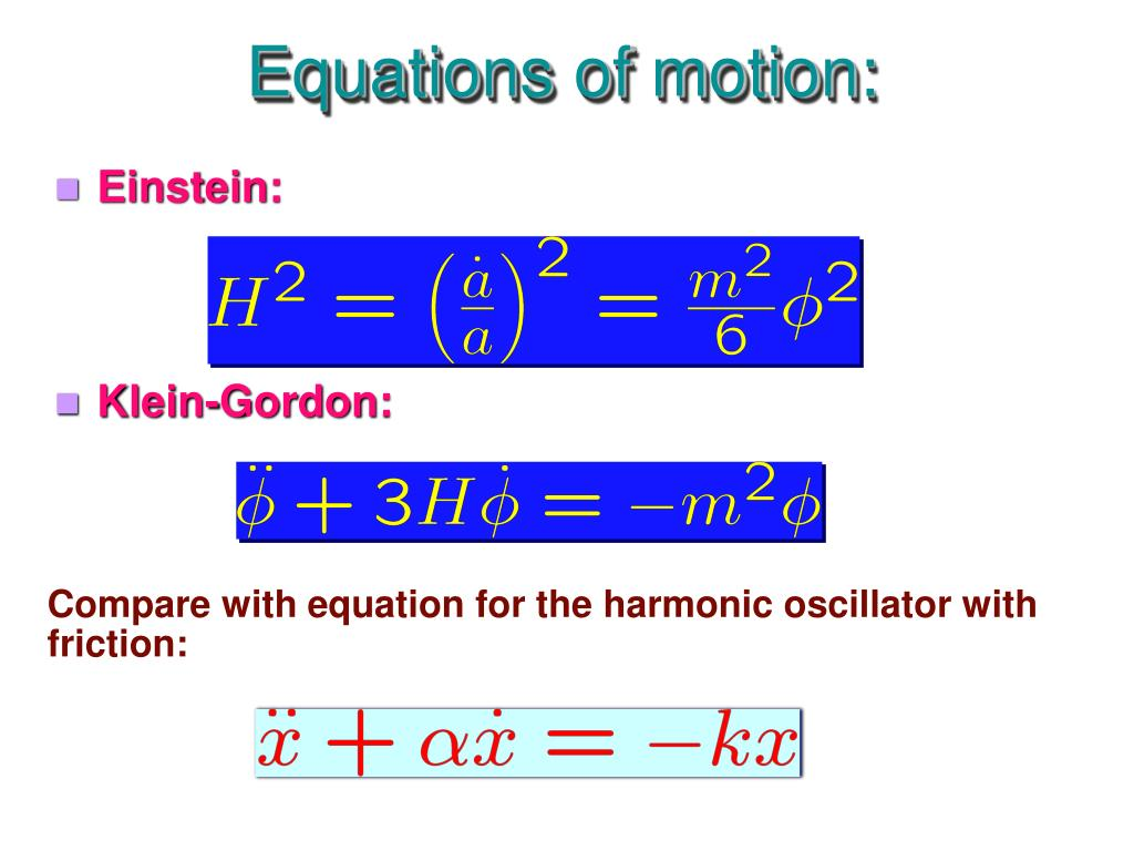 Equations of motion: