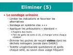 eliminer 5