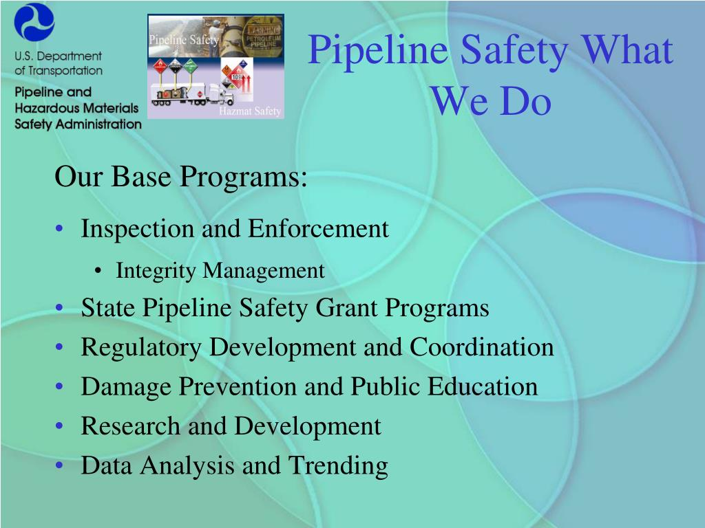 Pipeline Safety What We Do