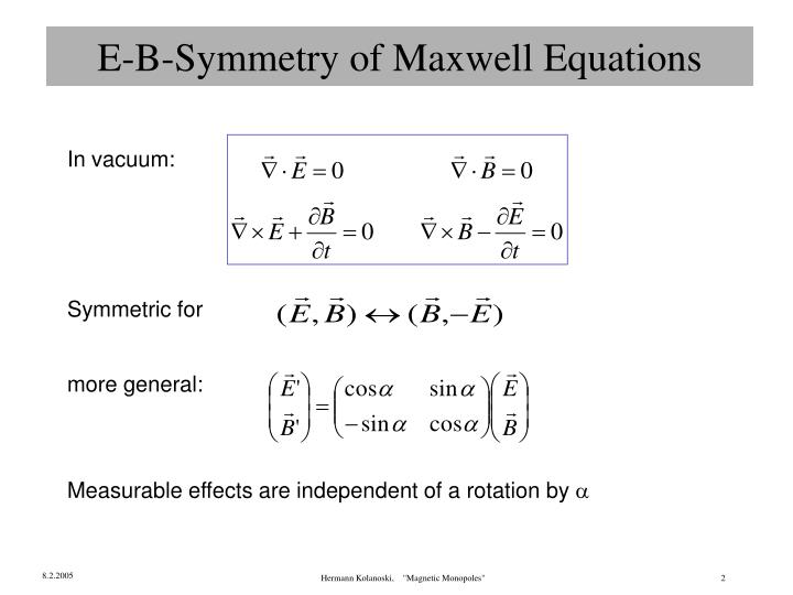 E b symmetry of maxwell equations