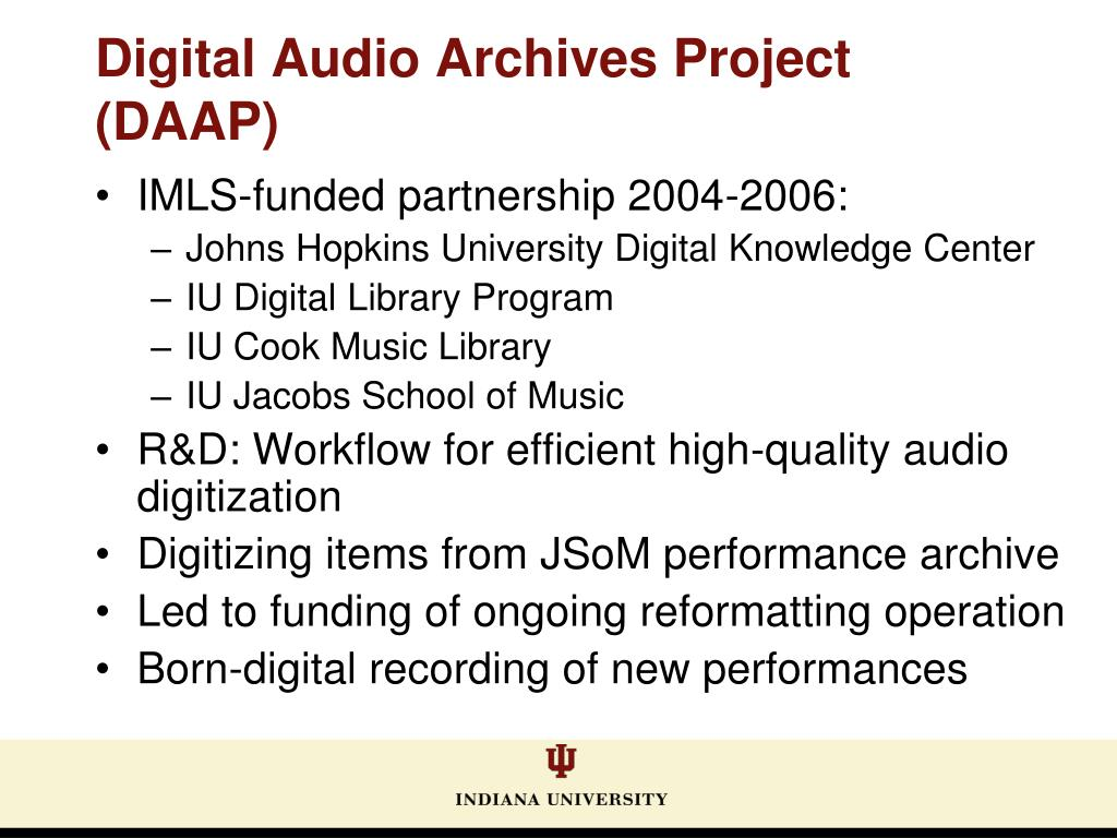 Digital Audio Archives Project (DAAP)
