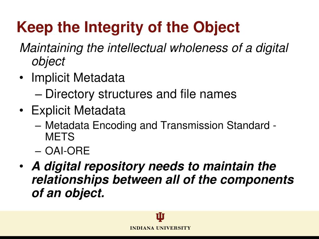 Keep the Integrity of the Object