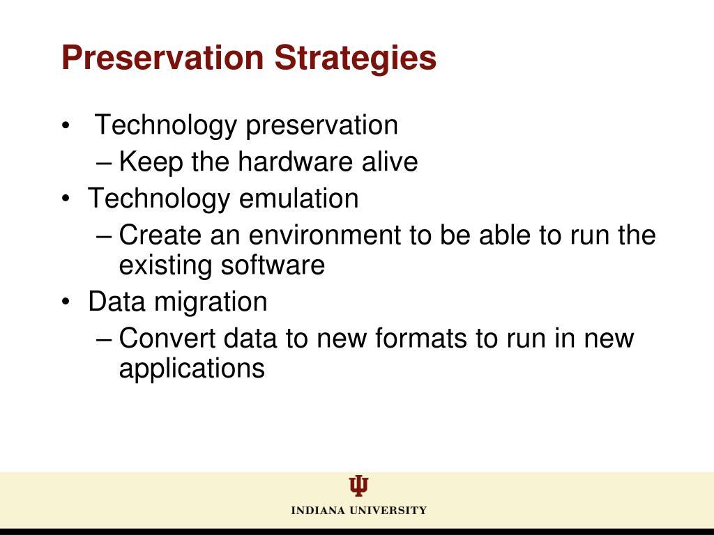Preservation Strategies