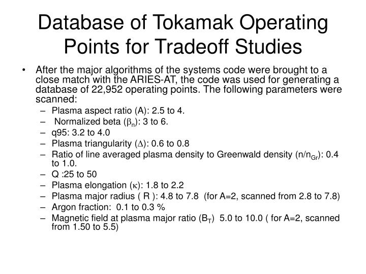 Database of Tokamak Operating Points for Tradeoff Studies