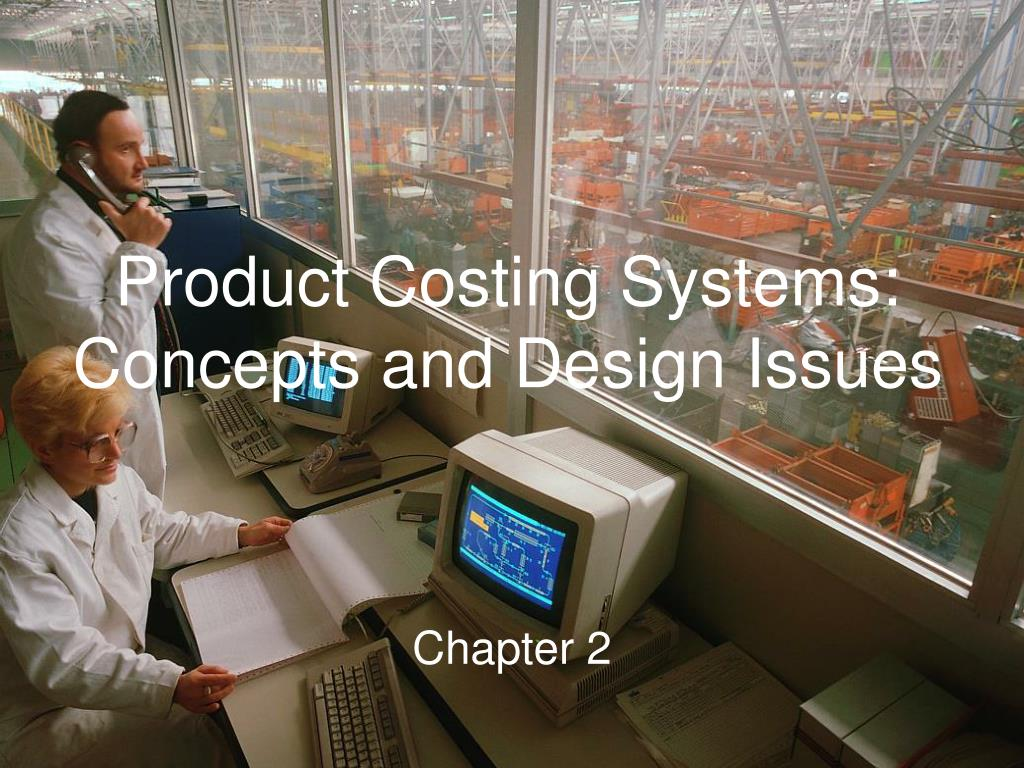 product costing systems concepts and design issues l.