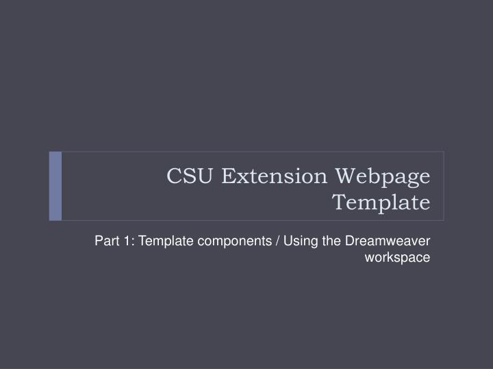 Csu extension webpage template