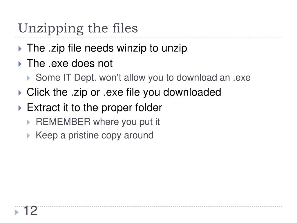 Unzipping the files