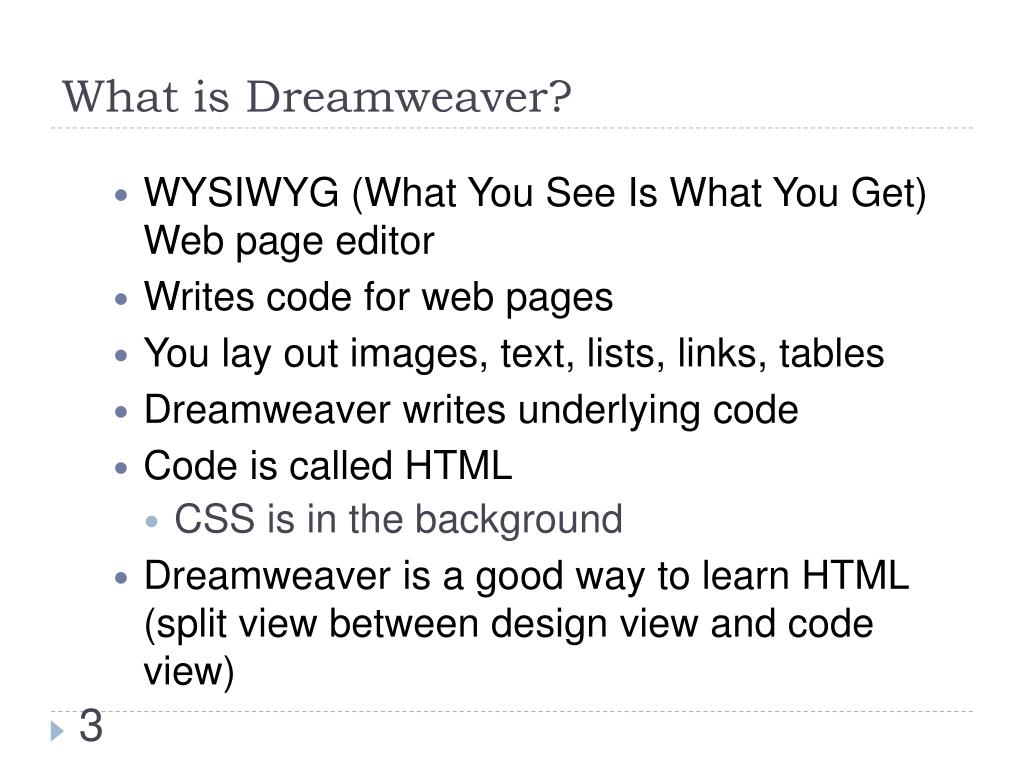 What is Dreamweaver?