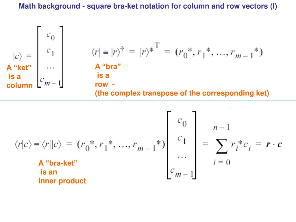Math background - square bra-ket notation for column and row vectors (I)