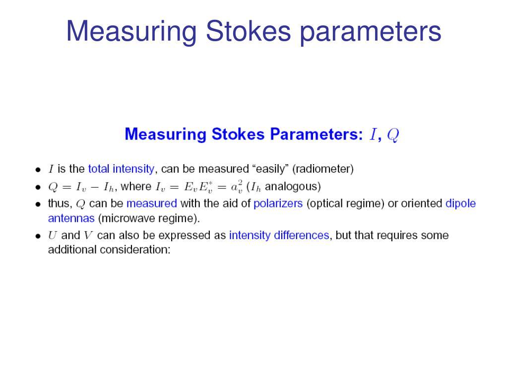 Measuring Stokes parameters