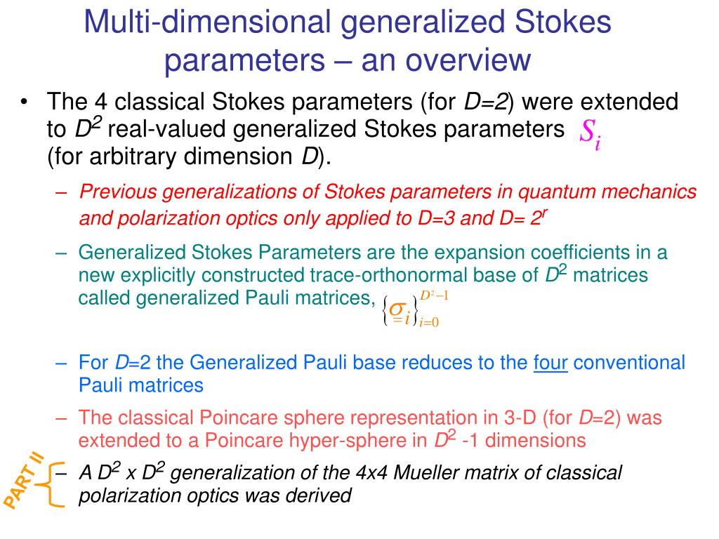 Multi-dimensional generalized Stokes parameters – an overview