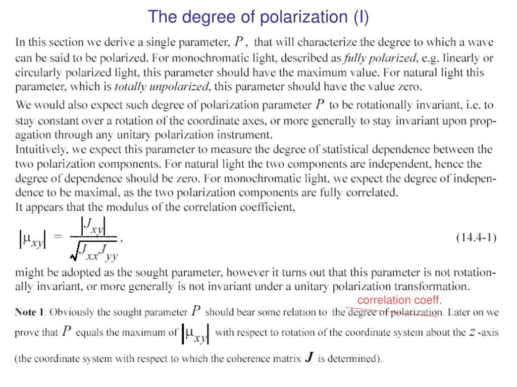 The degree of polarization (I)