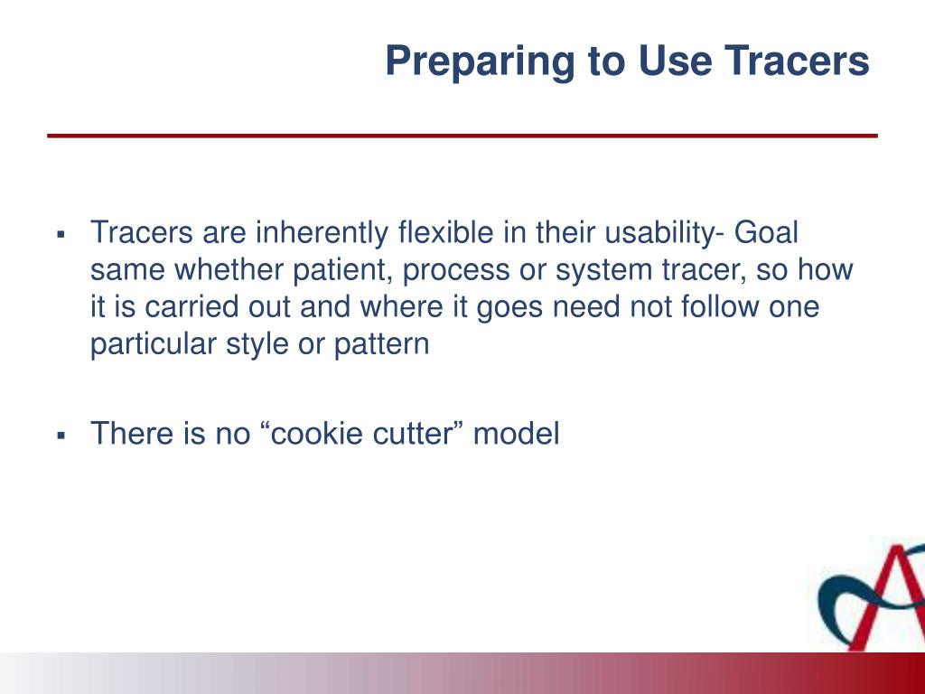 Preparing to Use Tracers