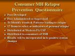 consumer mh relapse prevention questionnaire