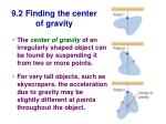 9 2 finding the center of gravity