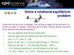 solve a rotational equilibrium problem