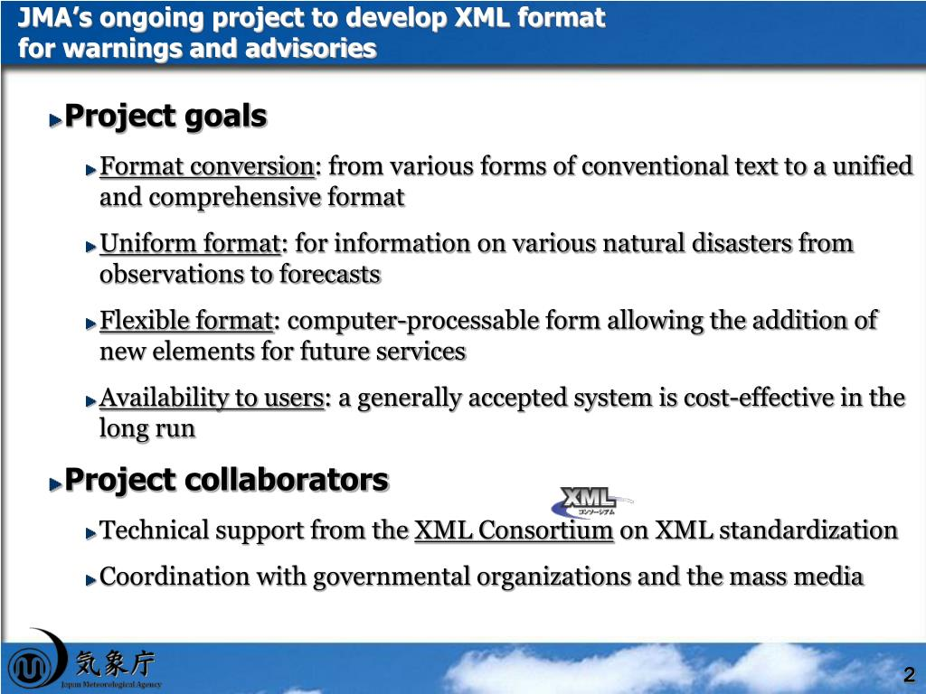 JMA's ongoing project to develop XML format