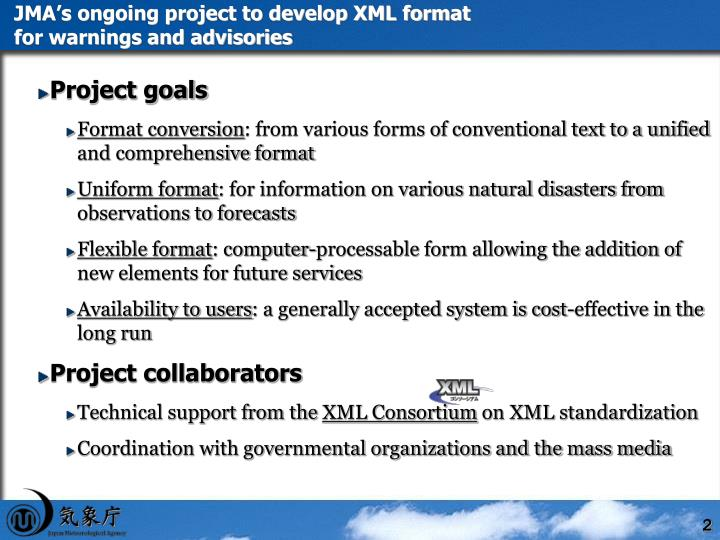 Jma s ongoing project to develop xml format for warnings and advisories