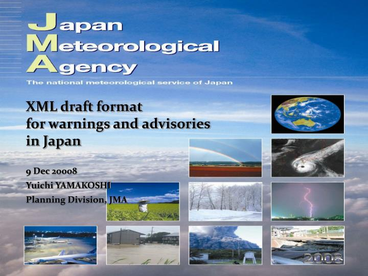 Xml draft format for warnings and advisories in japan