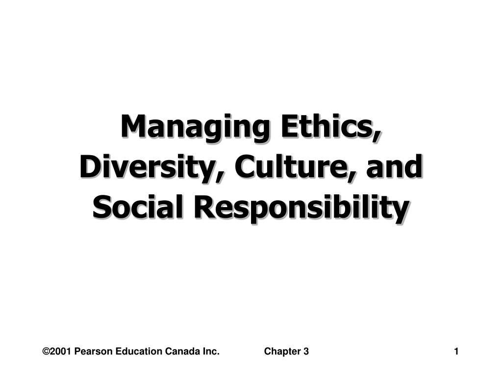 managing ethics diversity culture and social responsibility l.