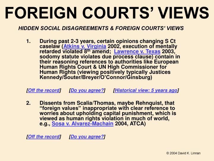Foreign courts views