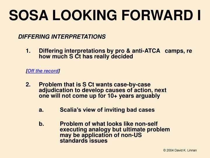 SOSA LOOKING FORWARD I