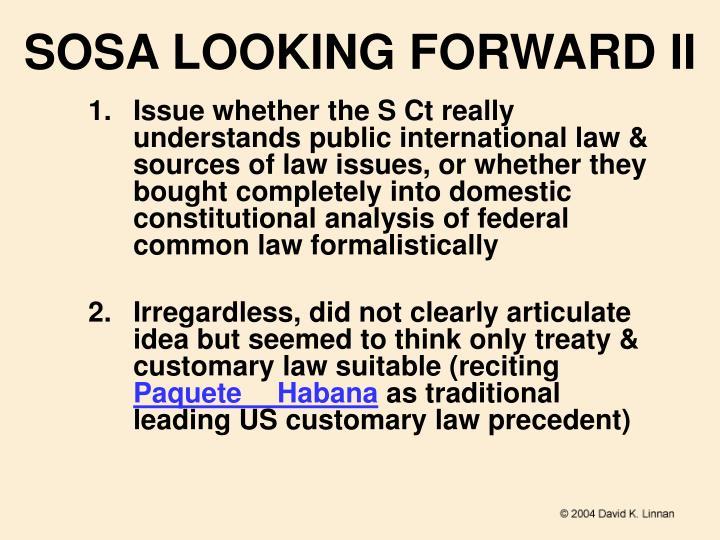 SOSA LOOKING FORWARD II