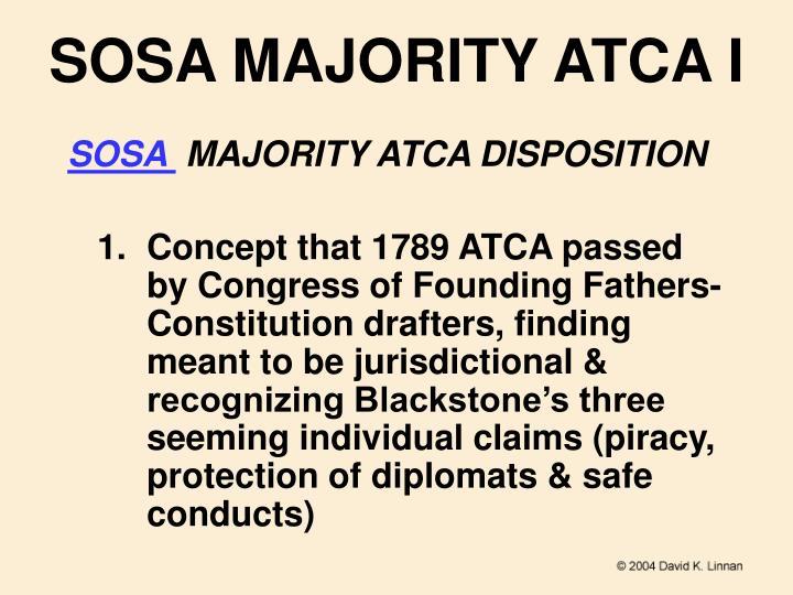 SOSA MAJORITY ATCA I