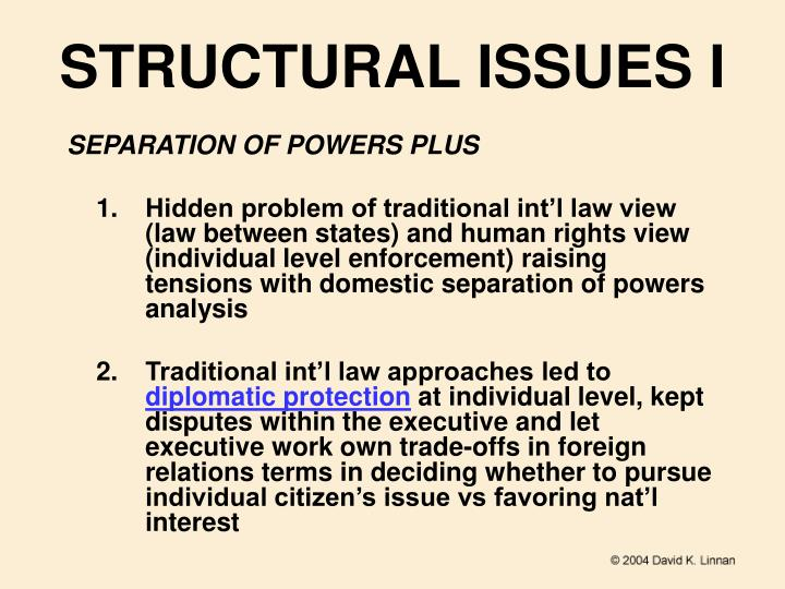 STRUCTURAL ISSUES I