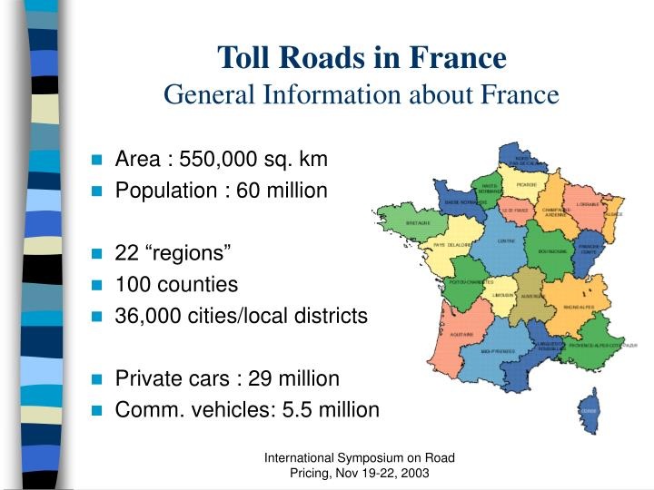Toll roads in france general information about france