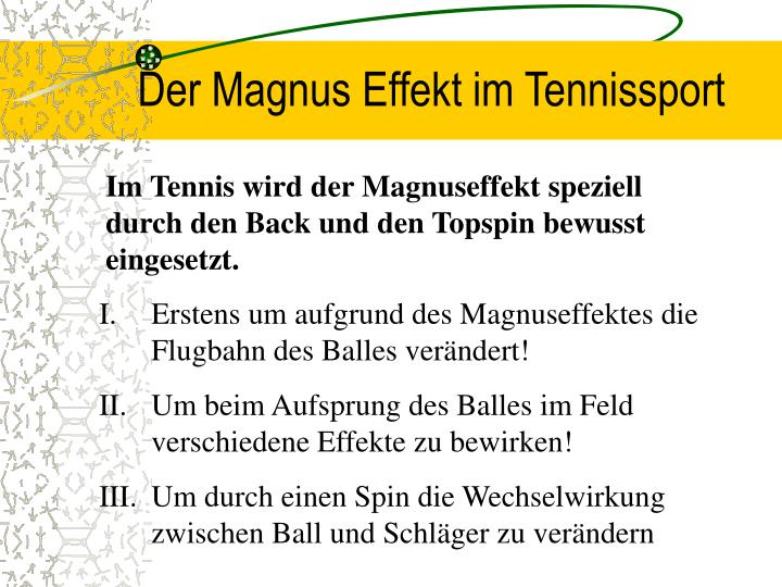 Der Magnus Effekt im Tennissport