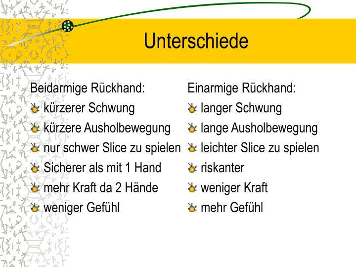 Beidarmige Rückhand: