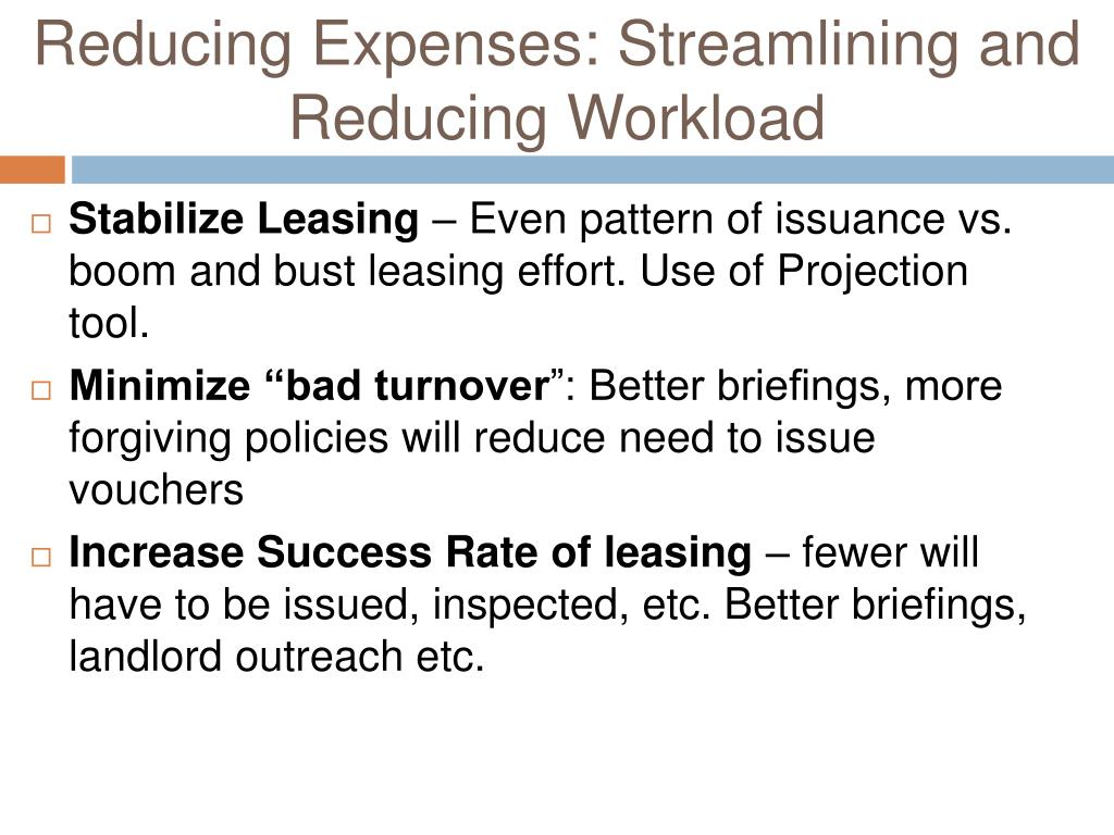 Reducing Expenses: Streamlining and Reducing Workload