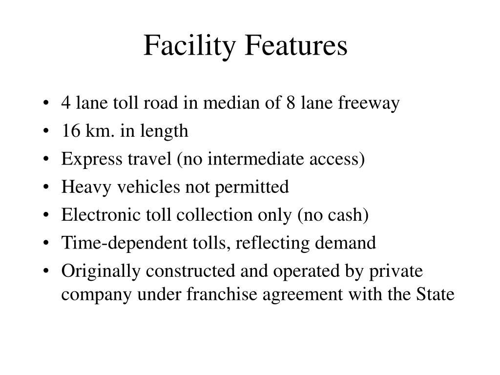 Facility Features