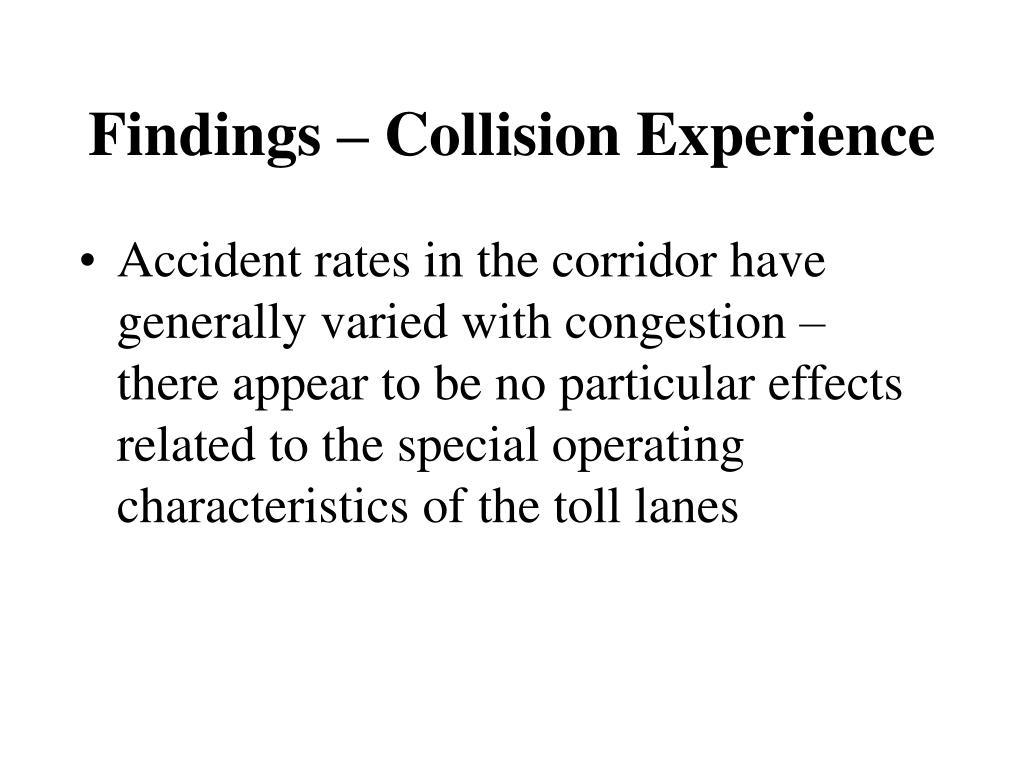 Findings – Collision Experience