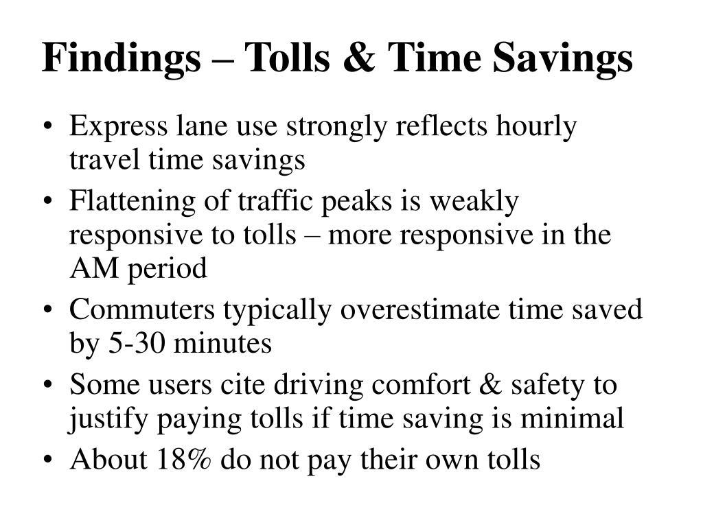 Findings – Tolls & Time Savings
