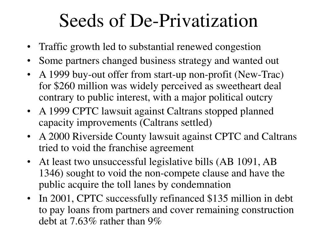 Seeds of De-Privatization
