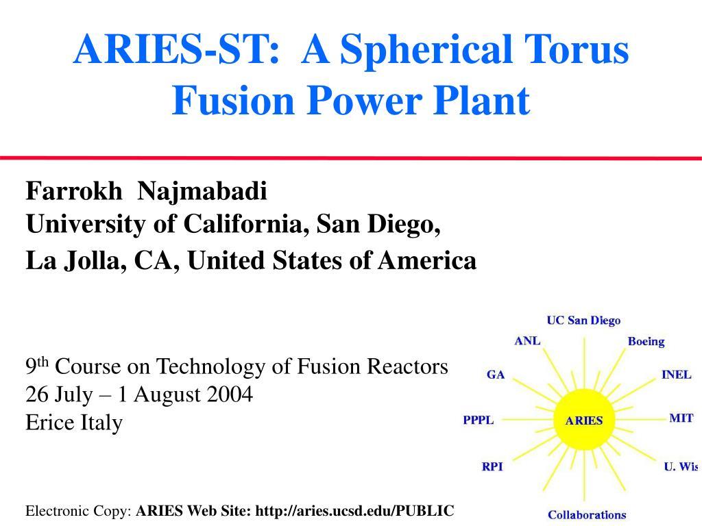 aries st a spherical torus fusion power plant l.