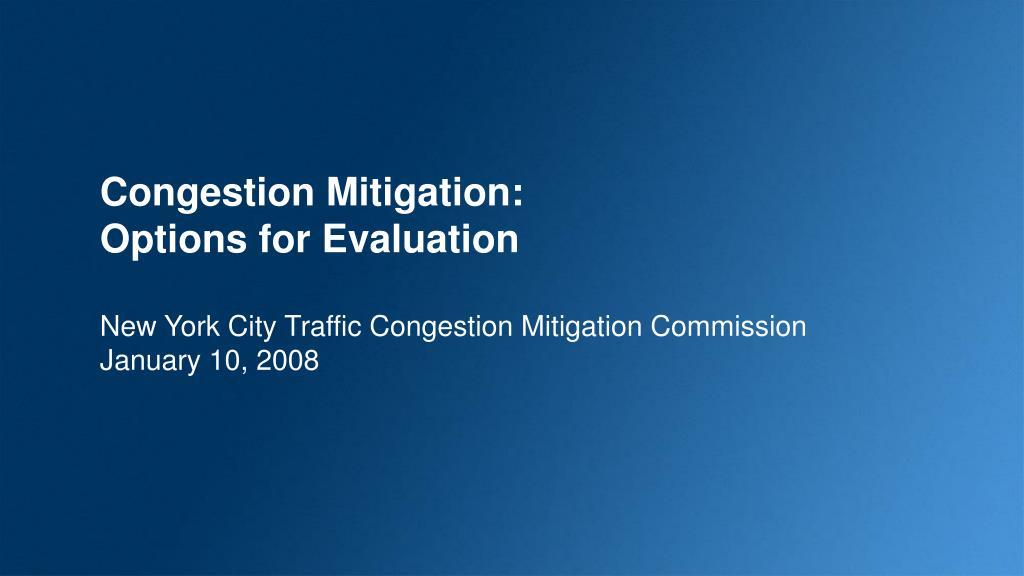 Congestion Mitigation: